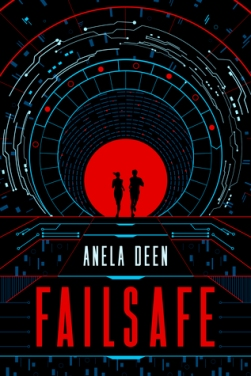 Review of Failsafe by Anela Deen