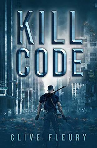 Cover of KILL CODE by Clive Fleury.